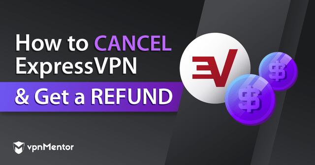 cancel expressVPN