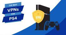 Las mejores VPN para la PS4 en 2017