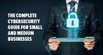 La guía completa de ciberseguridad para pequeñas y medianas empresas