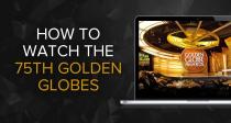 Ver la 75ª edición de los Globos de Oro en directo desde cualquier lugar