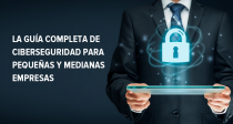 La guía completa de ciberseguridad para pequeñas y medianas empresas - 2018