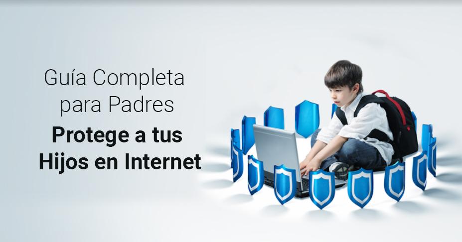 Guía Completa para Padres – Protege a tus Hijos en Internet