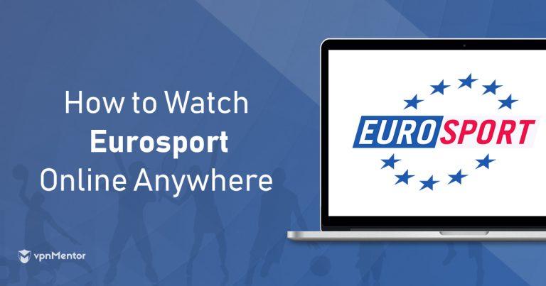 Watch EuroSport Anywhere