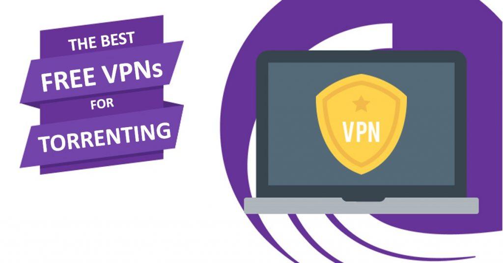Best free VPNs for torrents