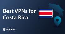 Las 5 mejores VPNs para Costa Rica en 2021!